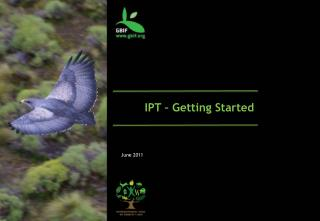 IPT – Getting Started