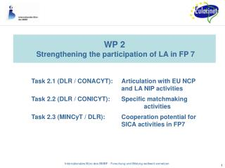 WP 2 Strengthening the participation of LA in FP 7