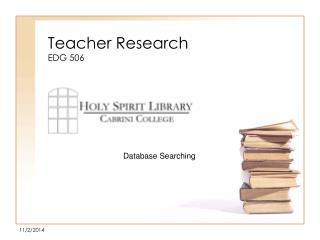 Teacher Research EDG 506
