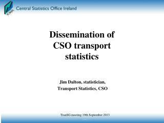 Jim Dalton, statistician,  Transport Statistics, CSO