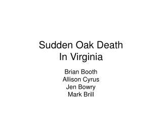Sudden Oak Death In Virginia