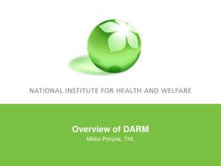 Overview of DARM