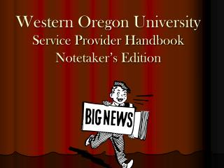 Western Oregon University Service Provider Handbook Notetaker's Edition