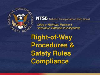 Right-of-Way Procedures & Safety Rules Compliance
