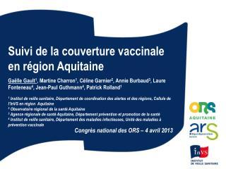 Suivi  de la couverture vaccinale en région Aquitaine