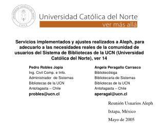 Pedro Robles JopiaAngela Peragallo Carrasco Ing. Civil Comp. e Info.Bibliotec�loga