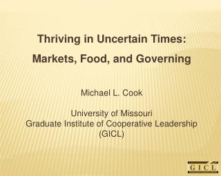 Thriving in Uncertain Times: Markets, Food, and Governing