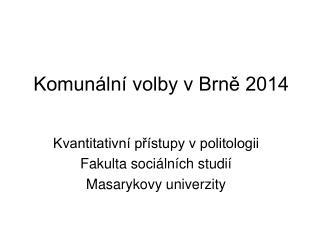 Komunální volby v Brně 2014