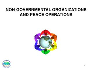 NON-GOVERNMENTAL ORGANIZATIONS   AND PEACE OPERATIONS