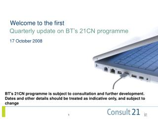 Quarterly update on BT's 21CN programme