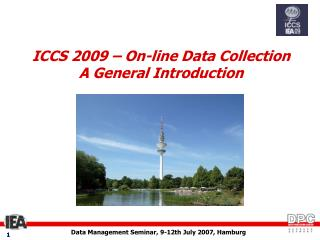 ICCS 2009 – On-line Data Collection A General Introduction