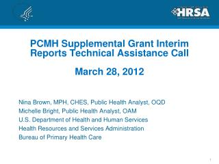 PCMH Supplemental Grant Interim Reports Technical Assistance Call  March 28, 2012