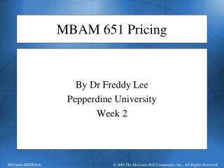 MBAM 651 Pricing