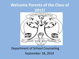 Welcome Parents of the Class of 2015!