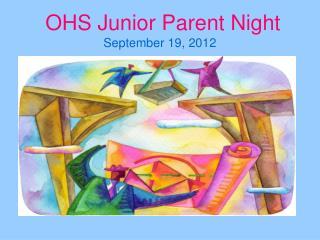 OHS Junior Parent Night September 19, 2012