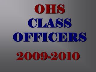 OHS CLASS OFFICERS