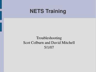 NETS Training
