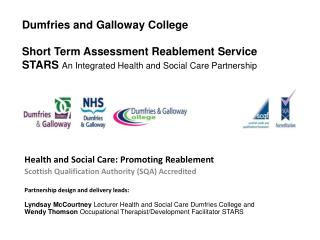 Health and Social Care: Promoting Reablement  Scottish Qualification Authority (SQA) Accredited