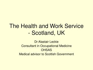 The Health and Work Service - Scotland, UK