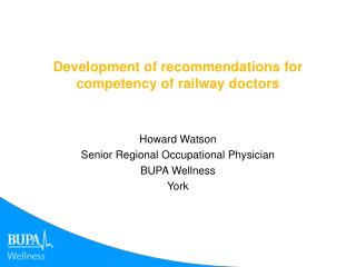 Development of recommendations for competency of railway doctors