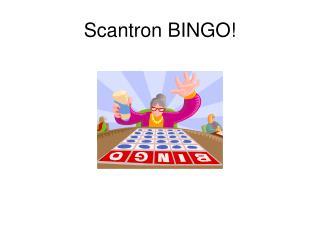 Scantron BINGO!