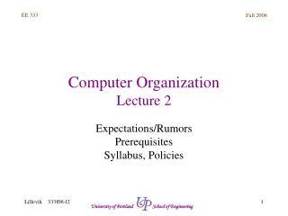 Computer Organization Lecture 2