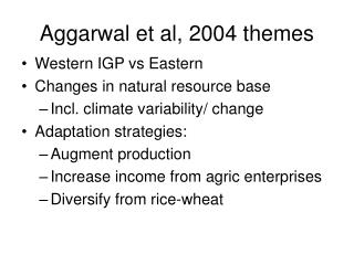 Aggarwal et al, 2004 themes