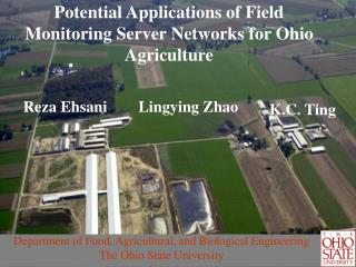 Potential Applications of Field Monitoring Server Networks for Ohio Agriculture