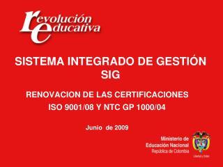 SISTEMA INTEGRADO DE GESTIÓN SIG