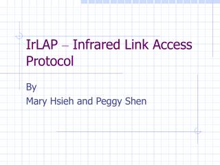 IrLAP  –  Infrared Link Access Protocol
