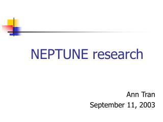 NEPTUNE research