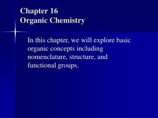 Chapter 16 Organic Chemistry