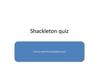 Shackleton quiz