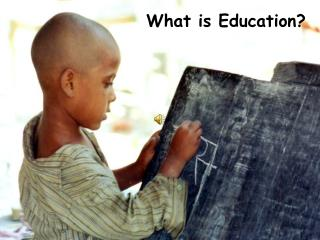 What is  Education ?