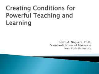 Creating Conditions for Powerful Teaching and Learning