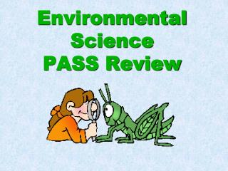 Environmental Science  PASS Review