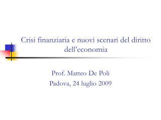 Crisi finanziaria e nuovi scenari del diritto dell'economia
