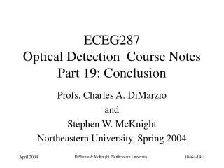 ECEG287   Optical Detection  Course Notes Part 19: Conclusion