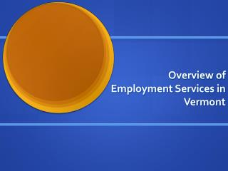 Overview of  Employment Services in Vermont