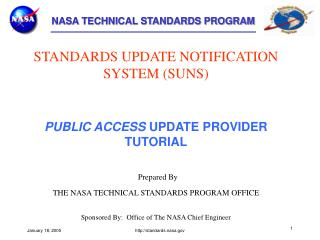 STANDARDS UPDATE NOTIFICATION SYSTEM (SUNS) PUBLIC ACCESS  UPDATE PROVIDER TUTORIAL Prepared By