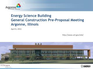 Energy Science Building General Construction Pre-Proposal Meeting Argonne, Illinois