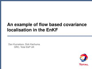 An example of flow based covariance localisation in the EnKF