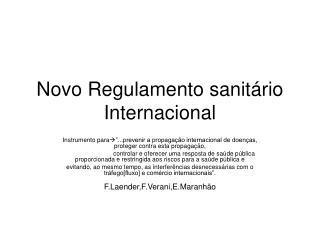 Novo Regulamento sanitário Internacional
