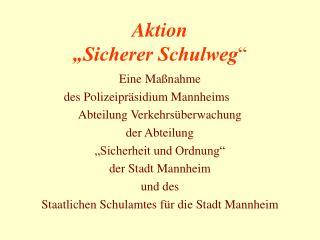 "Aktion  ""Sicherer Schulweg """