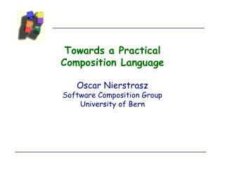 Towards a Practical Composition Language