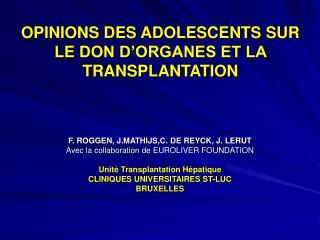 OPINIONS DES ADOLESCENTS SUR LE DON D'ORGANES ET LA TRANSPLANTATION