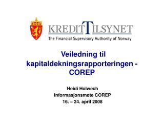 Veiledning til kapitaldekningsrapporteringen - COREP