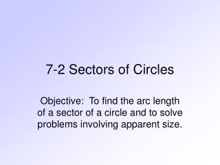 7-2 Sectors of Circles