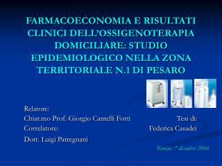 Relatore: Chiar.mo Prof. Giorgio Cantelli Forti                         Tesi di: