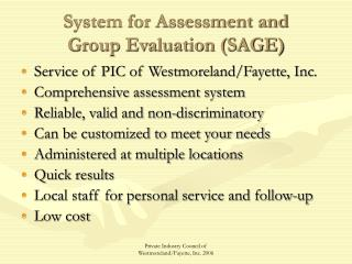 System for Assessment and  Group Evaluation SAGE